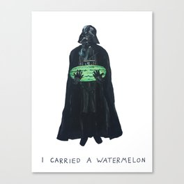 Vader Carries A Watermelon Canvas Print