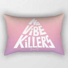 No vibe killers Rectangular Pillow