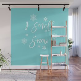 I Smell Snow Wall Mural