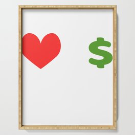 Heart I Love Dollar Money T-shirt Design For those who have lots of Money T-shirt Deisgn for you Serving Tray