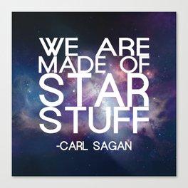 Carl Sagan Quote - Star Stuff Canvas Print