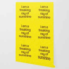i am a freaking ray of sunshine (Sparkle Pattern) Wallpaper
