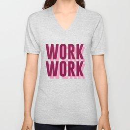 Work, Werk Unisex V-Neck