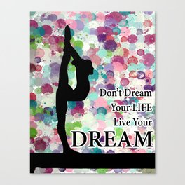 Gymnastics Live Your Dream Design Canvas Print