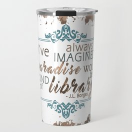 Paradise = Library Travel Mug