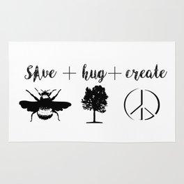 Save Bees, Hug Trees, Create Peace Rug