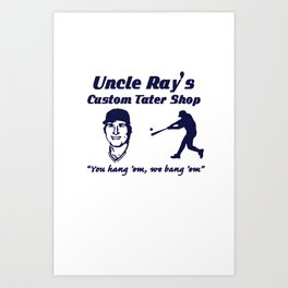 Uncle Ray's v2.0 Art Print
