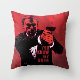 YOU KNOW MY NAME - 007  Throw Pillow