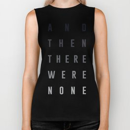 And Then There Were None Biker Tank