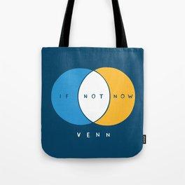 If Not Now Venn Tote Bag