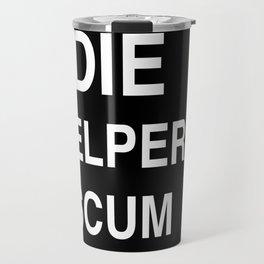 Yelper Scum Travel Mug