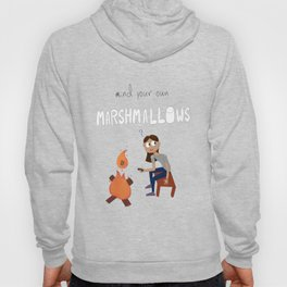 Mind your own Marshmallows Hoody