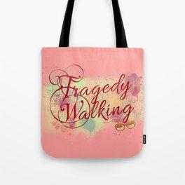 Tragedy Walking Tote Bag