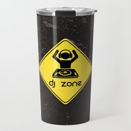 DJ Zone Rave Quote Travel Mug