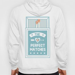 The Perfect Matches Hoody
