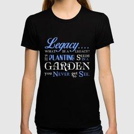 Legacy... T-shirt