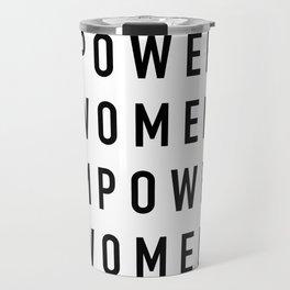 Empowered Women Travel Mug
