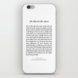 The Man In The Arena by Theodore Roosevelt iPhone Skin