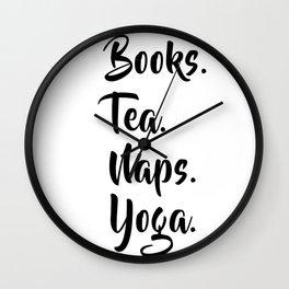 Books. Tea. Naps. Yoga. Wall Clock