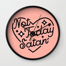 not today satan I Wall Clock