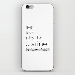 Live, love, play the clarinet iPhone Skin