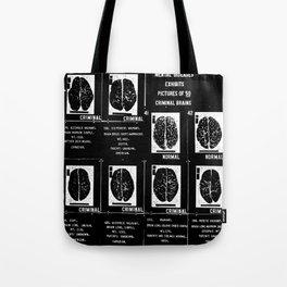Criminal Brains Tote Bag