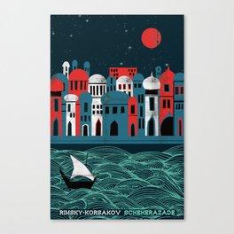 Scheherazade - Rimsky Korsakov Canvas Print