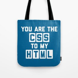 CSS To My HTML Funny Quote Tote Bag