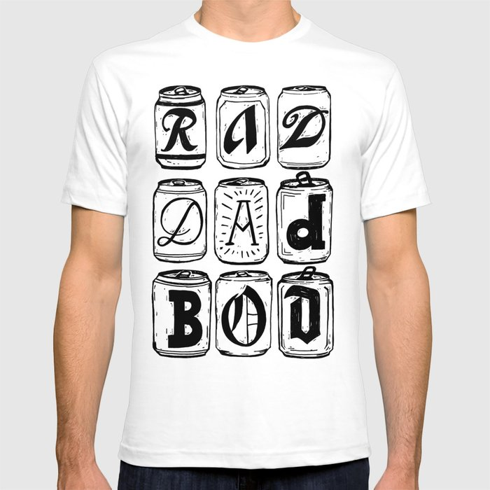 Rad Dad Bod T-shirt