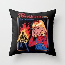 PYROKINESIS FOR BEGINNERS Throw Pillow