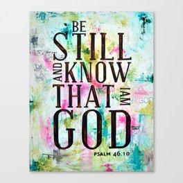 Psalm 46:10  Canvas Print