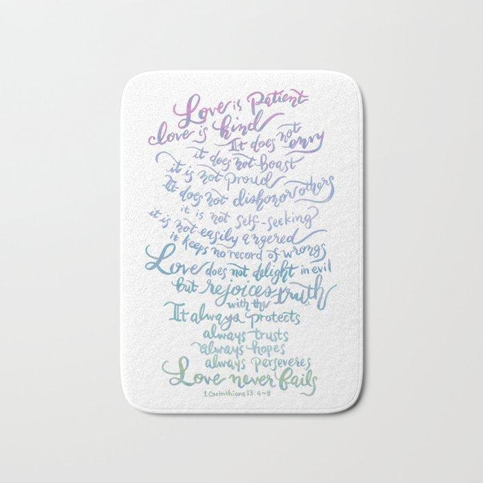 Love is patient, Love is Kind-1 Corinthians 13:4-8 Bath Mat