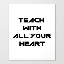 School Teacher Teaching Gift Canvas Print