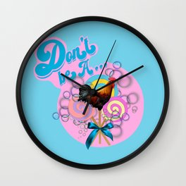 Don't Be A...Cock Sucker Wall Clock