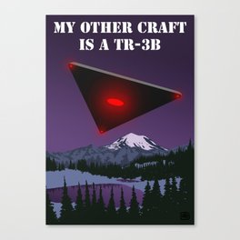 My Other Craft Is A TR-3B Canvas Print