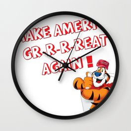 Make America Gr-r-reat Again ! Wall Clock