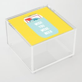 Wish You Were Beer Acrylic Box