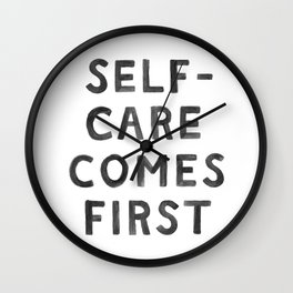 Self-Care Comes First Wall Clock