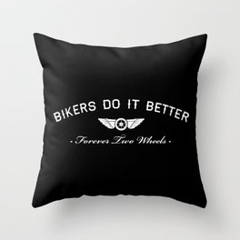 BIKERS DO IT BETTER FOREVER WHEEL AND WINGS Throw Pillow