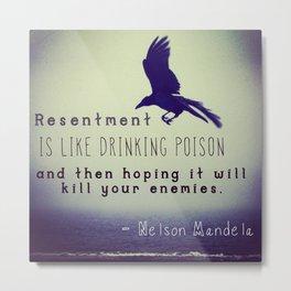 Resentment Metal Print