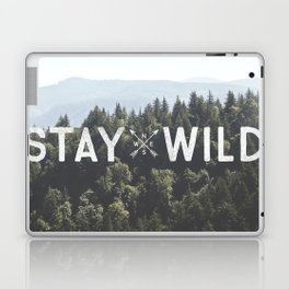 Stay Wild - Mountain Pines Laptop & iPad Skin