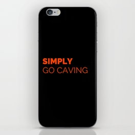 GO CAVING iPhone Skin