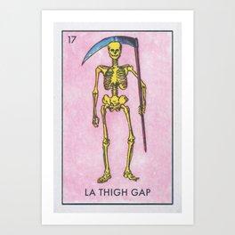 La Thigh Gap Art Print