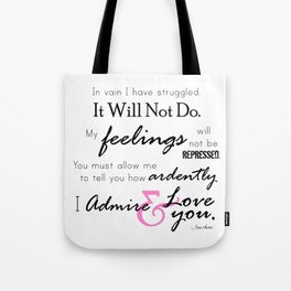 I Admire & Love you - Mr Darcy quote from Pride and Prejudice by Jane Austen Tote Bag