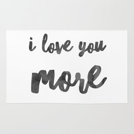 I love you more Rug