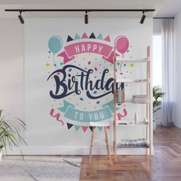 Happy birthday to you Wall Mural
