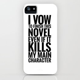 I Vow To Finish iPhone Case