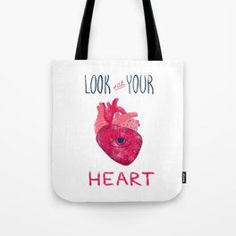 Look with your heart Tote Bag