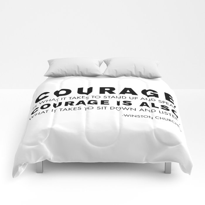 Courage quote - Winston Churchill Comforters