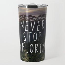 Never Stop Exploring - Nature Photography Travel Mug